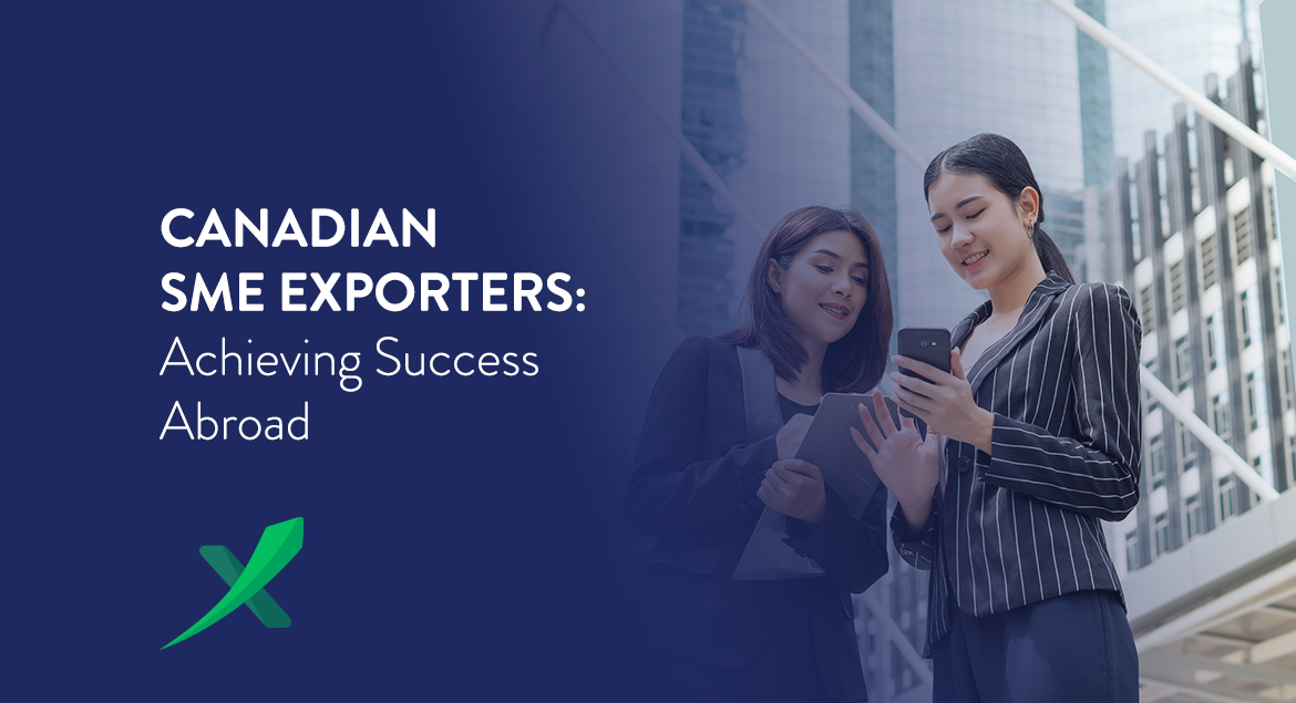Canadian SME Exporters: Achieving Success Abroad